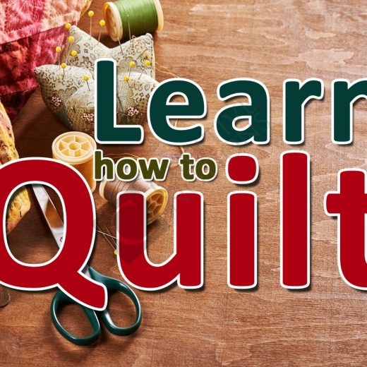 Learn How To Quilt Course