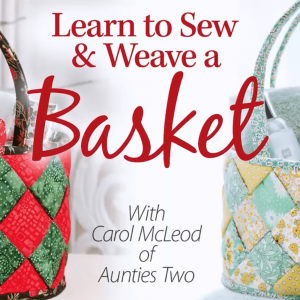 How to Sew & Weave a Fabric Basket